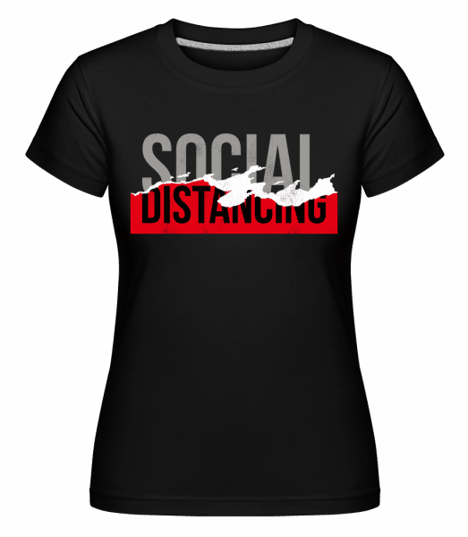 Social Distancing -  Shirtinator Women's T-Shirt - Black - Vorn