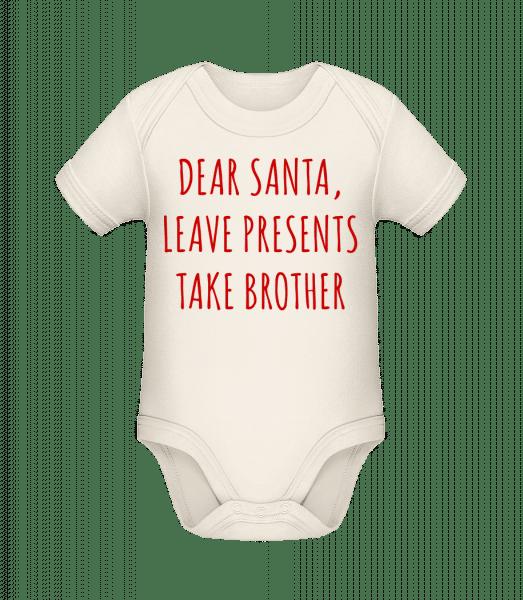 Leave Presents Take Brother - Baby Bio Strampler - Creme - Vorn