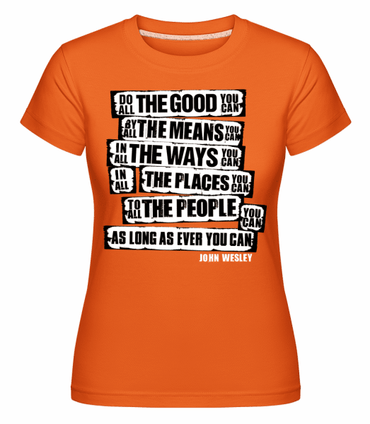 John Wesley Quotes -  Shirtinator Women's T-Shirt - Orange - Vorn