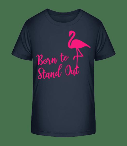 Flamingo Born To Stand Out - Kid's Premium Bio T-Shirt - Navy - Vorn