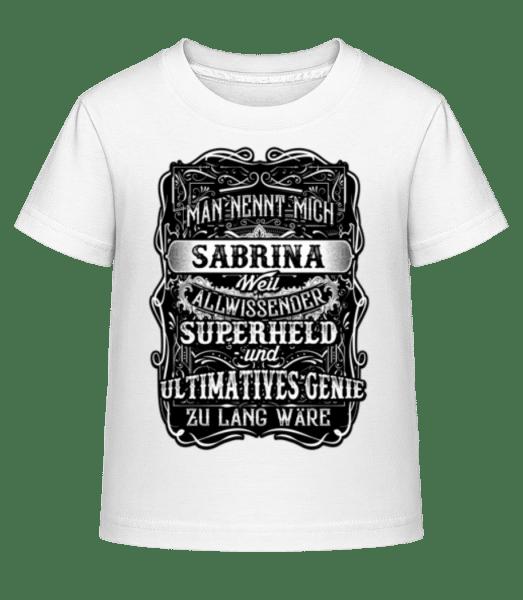 Man Nennt Mich Sabrina - Kinder Shirtinator T-Shirt - Weiß - Vorn