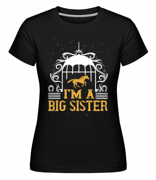 I'm A Big Sister -  Shirtinator Women's T-Shirt - Black - Front