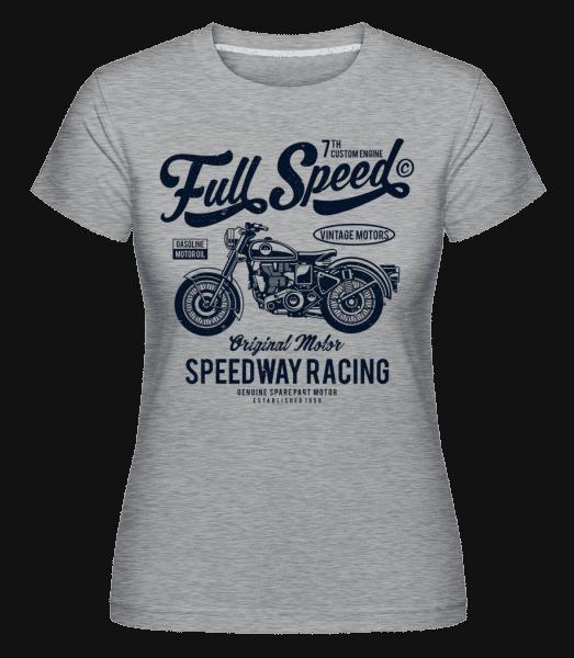 Full Speed -  Shirtinator Women's T-Shirt - Heather grey - Vorn