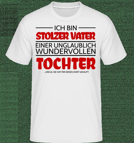 Stolzer Vater Einer Tochter - Shirtinator Männer T-Shirt - Weiß - Vorn