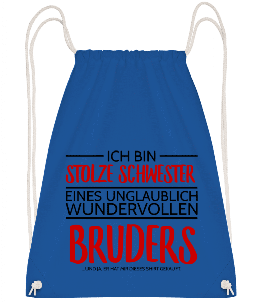 Stolze Schwester Eines Bruders - Turnbeutel - Royalblau - Vorn