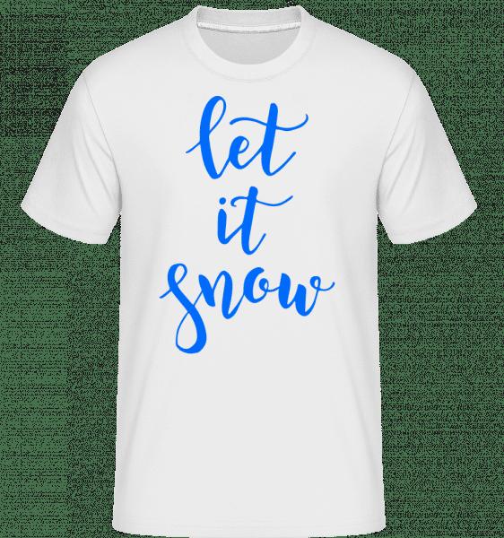 Let It Snow -  T-Shirt Shirtinator homme - Blanc - Devant
