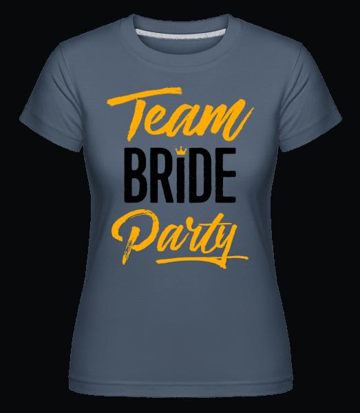 Team Bride Party -  Shirtinator Women's T-Shirt - Denim - Vorn