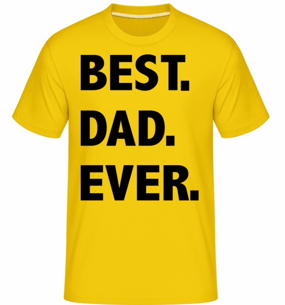 Best Dad Ever -  Shirtinator Men's T-Shirt - Golden yellow - Vorn