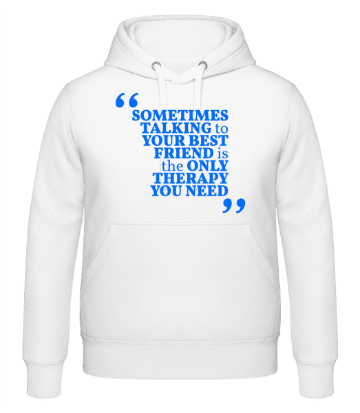 Your Best Friend - Hoodie - White - Vorn