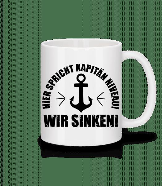 Kapitän Niveau Wir Sinken - Tasse - Weiß - Vorn
