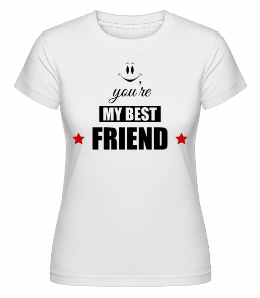You're My Best Friend -  Shirtinator Women's T-Shirt - White - Vorn