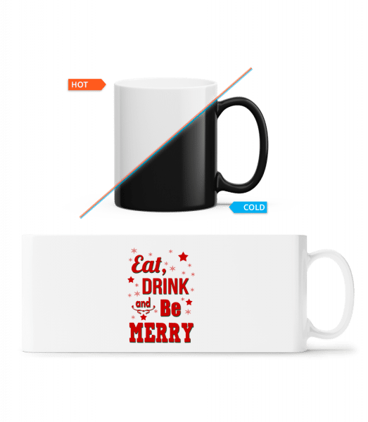 Eat, Drink And Be Merry - Magic Mug - White - Vorn