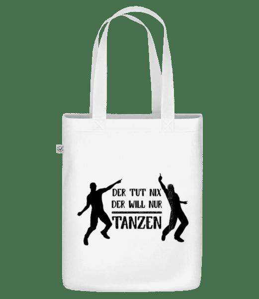 Der Tut Nix Nur Tanzen - Bio Tasche - Weiß - Vorn
