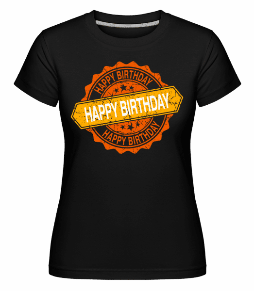 Happy Birthday Logo - Shirtinator Frauen T-Shirt - Schwarz - Vorn