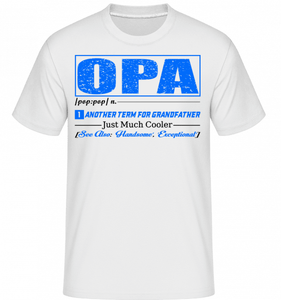 Opa Definition - Shirtinator Männer T-Shirt - Weiß - Vorn