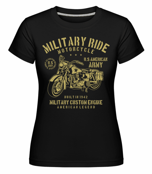 Military Ride -  Shirtinator Women's T-Shirt - Black - Front