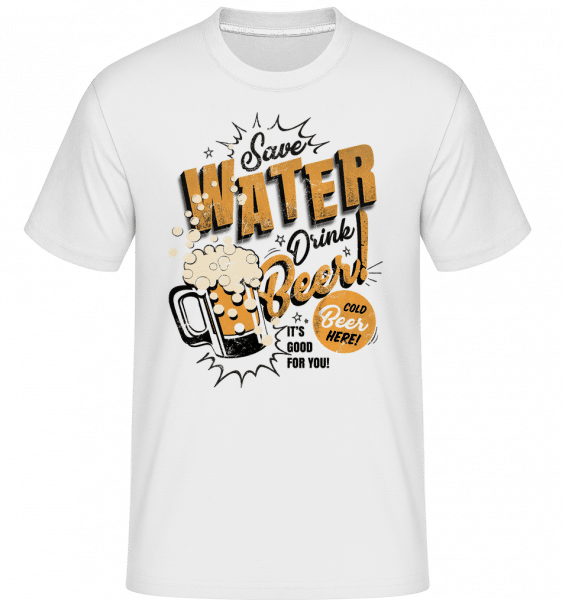 Save Water Drink Beer -  Shirtinator Men's T-Shirt - White - Vorn