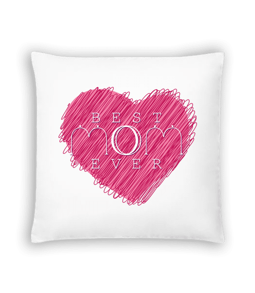 Best Mom Ever - Cushion - White - Vorn