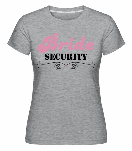Bride Security -  Shirtinator Women's T-Shirt - Heather grey - Vorn