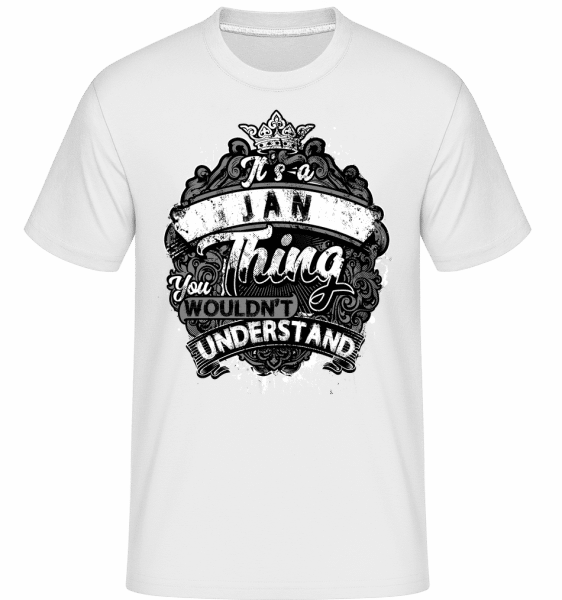 It's A Jan Thing -  Shirtinator Men's T-Shirt - White - Vorn