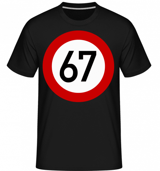 67 Birthday Sign -  Shirtinator Men's T-Shirt - Black - Vorn
