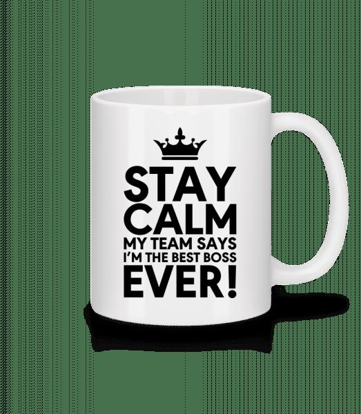 Stay Calm I'm The Best Boss - Mug - White - Vorn