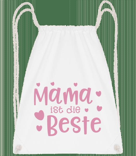 Mama Ist Die Beste - Turnbeutel - Weiß - Vorn