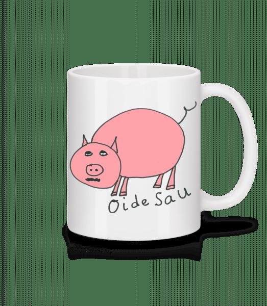 Oide Sau - Tasse - Weiß - Vorn