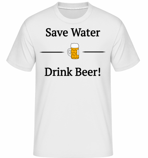 Save Water Drink Bier -  Shirtinator Men's T-Shirt - White - Vorn