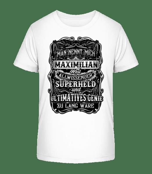 Man Nennt Mich Maximilian - Kinder Premium Bio T-Shirt - Weiß - Vorn
