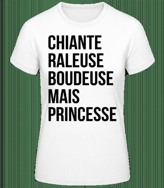 Chiante Raleuse Mais Princesse - T-shirt standard Femme - Blanc - Vorn