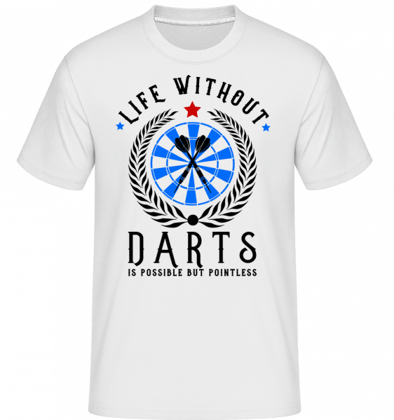 Life Without Darts Is Pointless -  T-Shirt Shirtinator homme - Blanc - Vorn