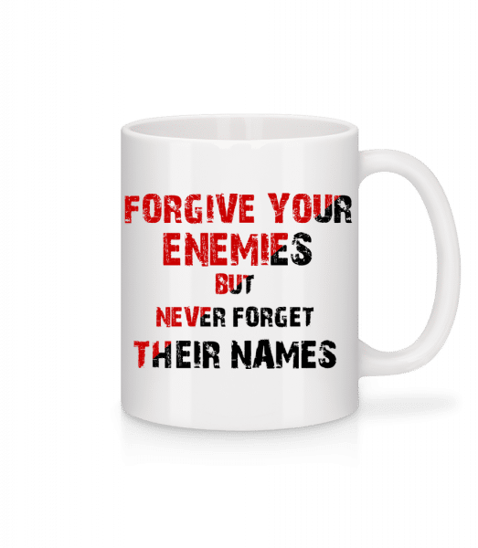 Forgive Your Enemies - Mug - White - Front