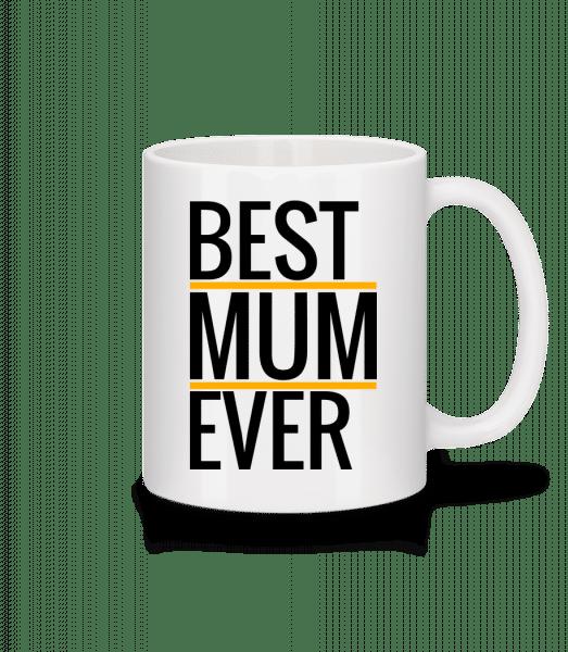 Best Mum Ever - Mug - White - Vorn