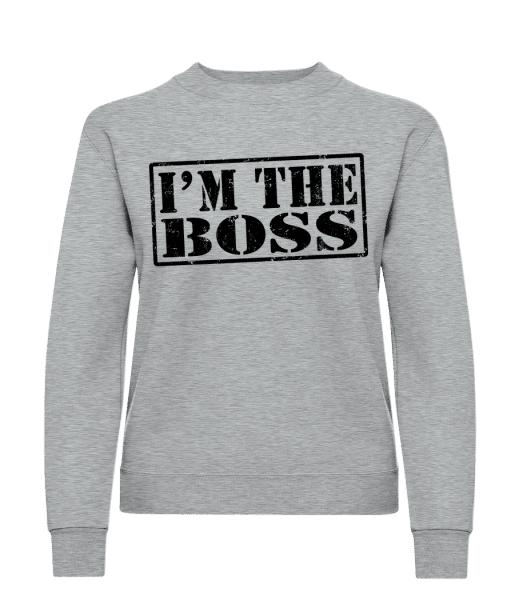 I'm The Boss - Classic Ladies' Set-In Sweatshirt - Heather Grey - Vorn