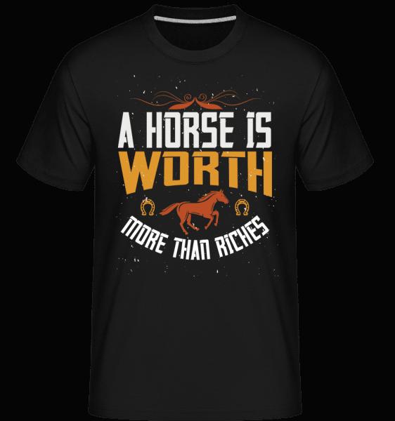 A Horse Is Worth More Than Riches. -  Shirtinator Men's T-Shirt - Black - Vorn