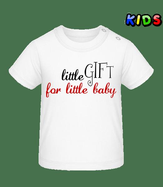 Little Gift For Little Baby - Baby T-Shirt - White - Vorn