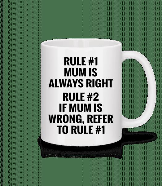 Mum Is Always Right - Mug - White - Vorn
