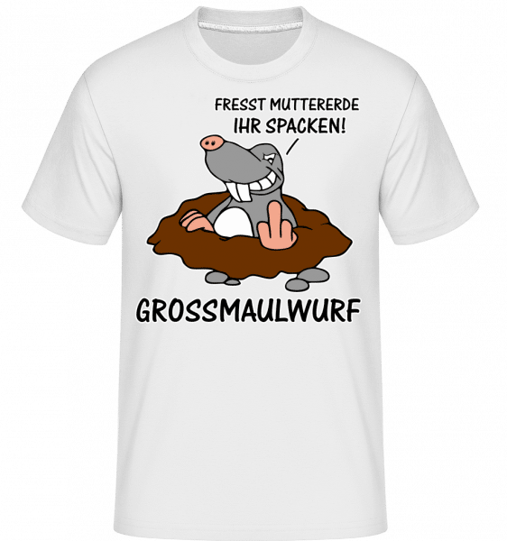 Grossmaulwurf - Shirtinator Männer T-Shirt - Weiß - Vorn