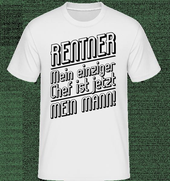 Rentner - Mein Einziger Chef - Shirtinator Männer T-Shirt - Weiß - Vorn