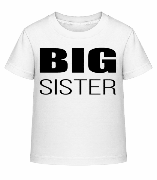Big Sister - Kinder Shirtinator T-Shirt - Weiß - Vorn