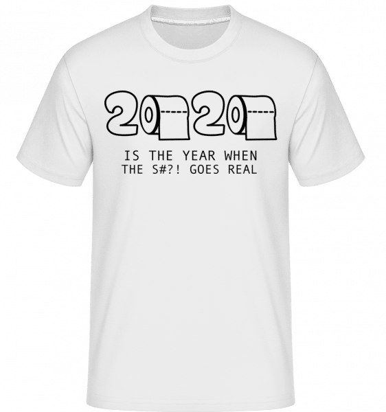 2020 Year Of The Shit - Shirtinator Männer T-Shirt - Weiß - Vorn