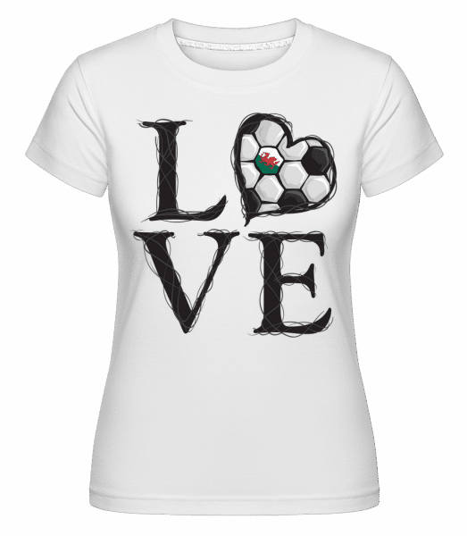 Love Football Wales -  Shirtinator Women's T-Shirt - White - Vorn