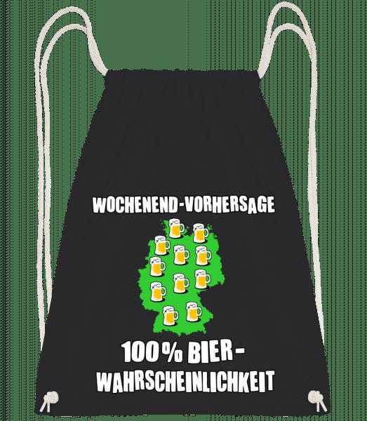 Wochenend Vorhersage Bier - Turnbeutel - Schwarz - Vorn