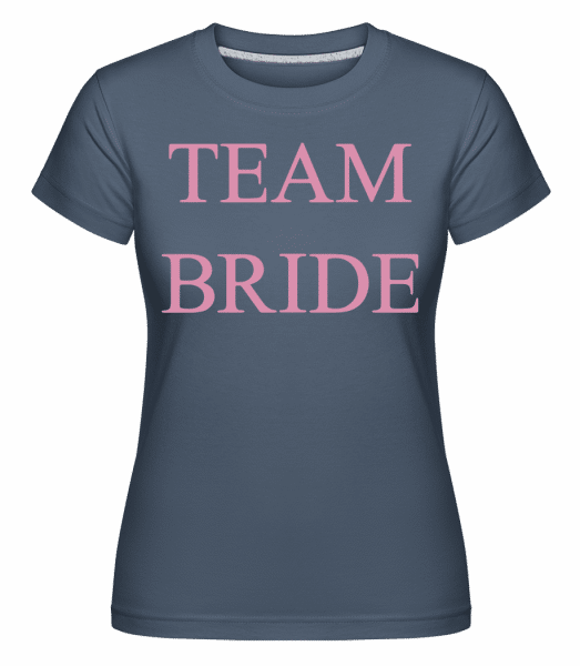 Team Bride -  Shirtinator Women's T-Shirt - Denim - Front