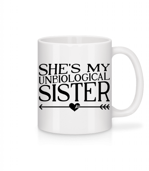 Unbiological Sister - Mug - White - Vorn