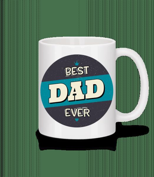 Best Dad Ever - Tasse - Weiß - Vorn