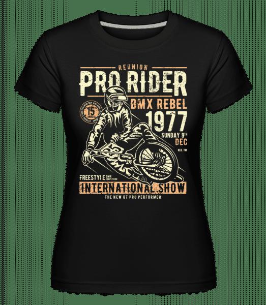 Pro Rider -  Shirtinator Women's T-Shirt - Black - Vorn