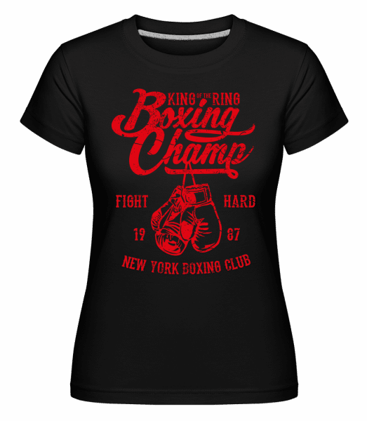 Boxing Champ -  Shirtinator Women's T-Shirt - Black - Vorn