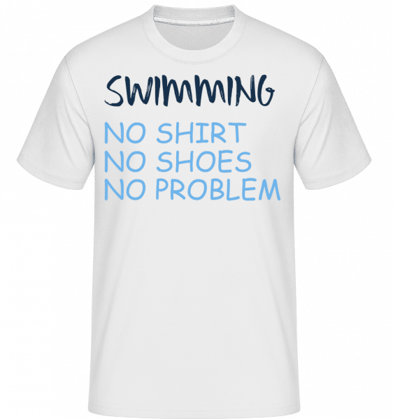 Swimming No Problems -  T-Shirt Shirtinator homme - Blanc - Vorn